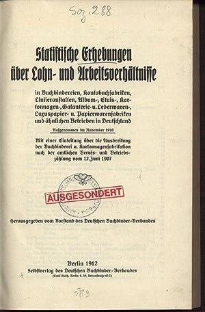 Statistische Erhebungen über Lohn- und Arbeitsverhältnisse in Buchbindereien, ...