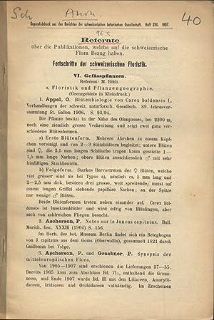 Referate über die Publikationen, welche auf die schweizerische Flora Bezug haben. Fortschritte...