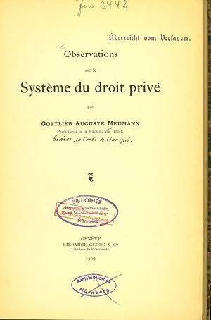 Observations sur le Système du droit privé.: Meumann, Gottlieb Auguste: