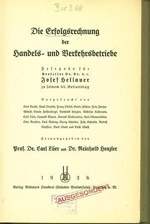 Die Erfolgsrechnung der Handels- und Verkehrsbetriebe. Festgabe für Professor Dr. Dr. h.c. ...