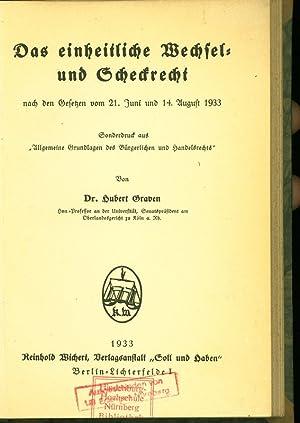 Das einheitliche Wechsel- und Scheckrecht nach den Gesetzen vom 21. Juni und 14. August 1933. ...