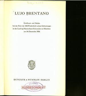 Lujo Brentano : Grusswort und Reden bei: Marchionini, Alfred:
