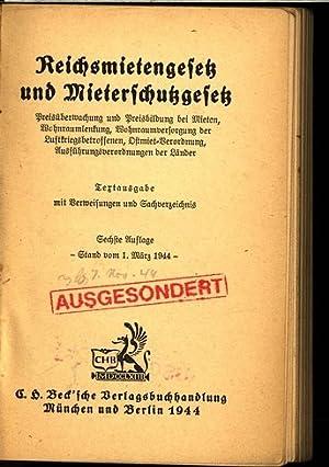 Reichsmietengesetz und Mieterschutzgesetz. Preisüberwachung und Preisbildung bei