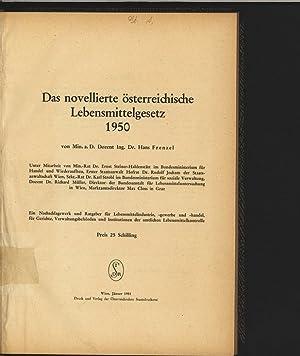 Das novellierte österreichische Lebensmittelgesetz 1950. Ein Nachschlagewerk u. Ratgeber f. ...