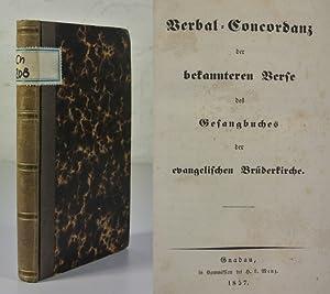 Verbal-Concordanz der bekannteren Verse des Gesangbuches der evangelischen Brüderkirche.