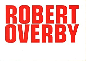 Robert Overby: About When, 4 February -: Myers, Terry R.: