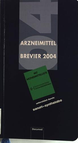 Arzneimittel Brevier 2004. Mit Arzneimittelliste. Kantonsspital Basel Universitätskliniken. ...