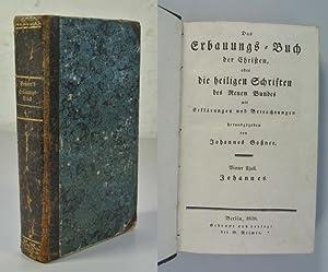 Das Erbauungs-Buch der Christen, oder die heiligen: Goßner, Johannes Evangelista: