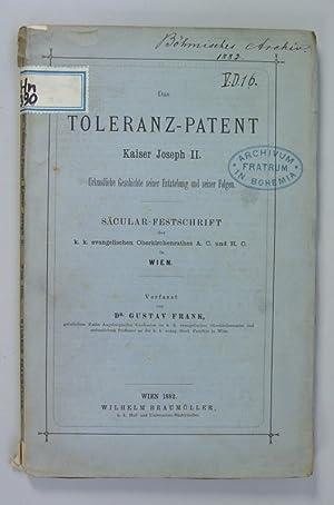 Das Toleranz-Patent Kaiser Joseph II. Urkundliche Geschichte seiner Entstehung und seiner Folgen. S...