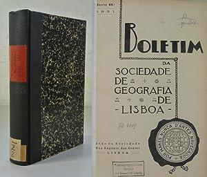 BOLETIM DA SOCIEDADE DE GEOGRAFIA DE LISBOA, Serie 49a (1931). - (Includes e.g.: O Povo Timorense. ...