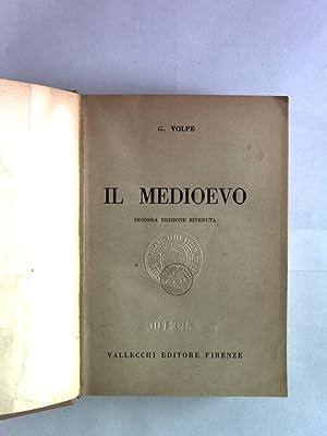 Il medioevo. Seconda Edizione.: Volpe, G.: