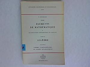 Elements de Mathematique XXIV, Part I. Les Structures Fondamentales de L'Analyse Livre II ...