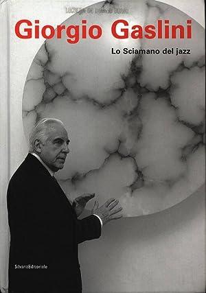 Giorgio Gaslini: Lo Sciamano del jazz.: Domizio Durini, Lucrezia