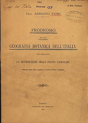 PRODROMO DI UNA GEOGRAFIA BOTANICA DELL'ITALIA RIGUARDANTE: Fiori, Adriano: