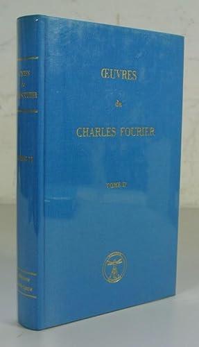 OEUVRES DE CHARLES FOURIER, Volume 2: Theorie de l unite universelle, Premiere volume (Reprint of: ...