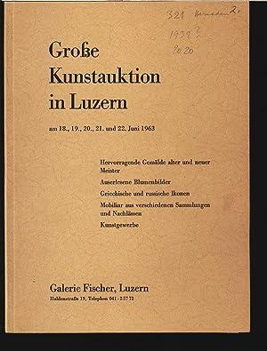 Galerie Fischer, Luzern. Z.B. Auserlesene Blumenbilder 18. bis 22. Juni 1963. Grosse Kunstauktion ...