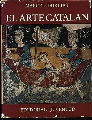 El arte Catalan.: Durliat, Marcel: