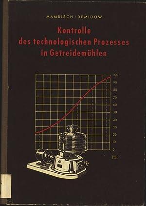 Kontrolle des technologischen Prozesses in Getreidemühlen.: Mambisch, Demidow: