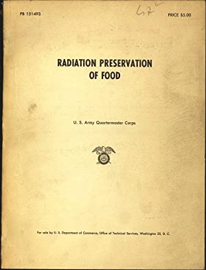 Radiation Preservation of Food. (The United States: The United States
