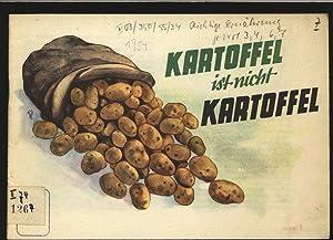 """Kartoffel ist nicht Kartoffel. Schriftenreihe """"Richtige Ernährung"""", hrsg. im Auftr. ..."""