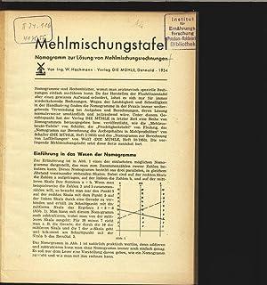 Mehlmischungstafel. Nomogramm zur Lösung von Mehlmischungsrechnungen.: Hachmann, Walter: