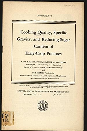 Cooking Quality, specific gravity, and reducing-sugar content of early-crop potatoes. U.S. Dept. of...