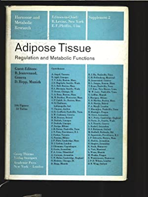 Adipose Tissue. Regulation and Metabolic Functions. Hormone and Metabolic Research. Suppl. 2.: ...