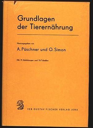 Grundlagen der Tierernährung.: Püschner, A. [Hrsg.] und O. [Hrsg.] Simon: