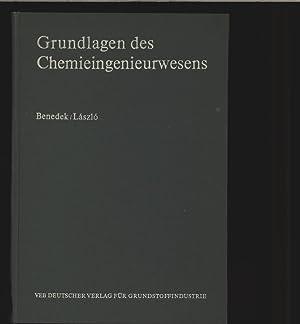 Grundlagen des Chemieingenieurswesen.: Benedek, Pal und Antal Laszlo: