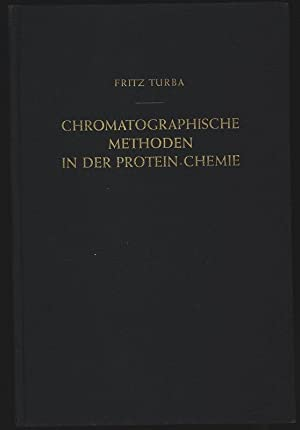 Chromatographische Methoden in der Protein-Chemie, einschl. verwandter Methoden wie ...