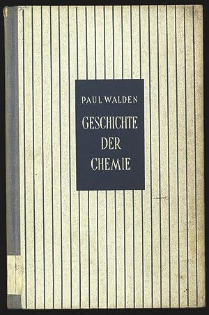 Geschichte der Chemie. Geschichte d. Wissenschaften. 2. Naturwissenschäften.: Walden, Paul: