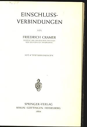 Einschlussverbindungen.: Cramer, Friedrich: