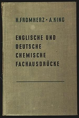 Englische und Deutsche Chemische Fachausdrücke. Ein Leitfaden der Chemie in englischer und ...