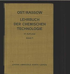 Lehrbuch der chemischen Technologie, hrsg. von. Franz Runge u. Wilhelm Karl Schwarze. Band 1.: Ost,...