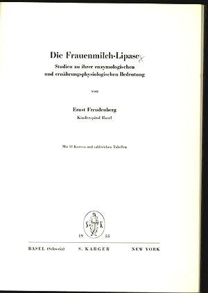 Frauenmilch-Lipase. Studien zu ihrer enzymologischen und ernährungsphysiologischen Bedeutung.:...