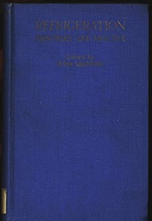 Refrigeration, principles and practice.: Bedford, Thomas and Ezer [ed.] Griffiths:
