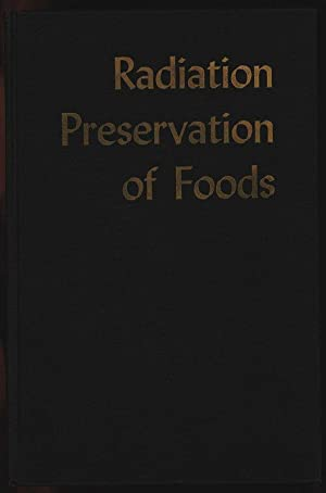 Radiation Preservation of Poods. Proceedings of an International Conference Boston, Massachusetts, ...
