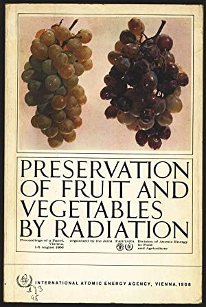 Preservation of fruit and vegetables by radiation. Proceedings of a panel on preservation of fruit ...