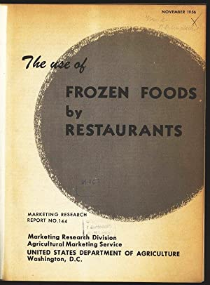 The use of frozen foods by restaurants. Marketing Research. Report no. 144.