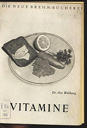 Vitamine. Die neue Brehm-Bücherei, 178.: Wolburg, Ilse: