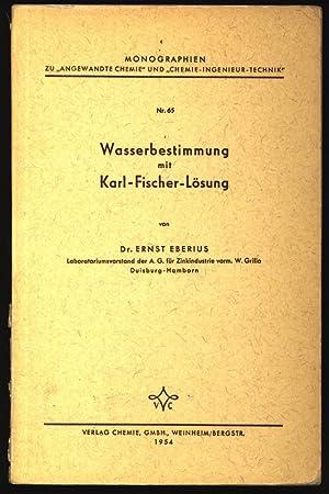 Wasserbestimmung mit Karl- Fischer- Lösung.: Eberius, Ernst: