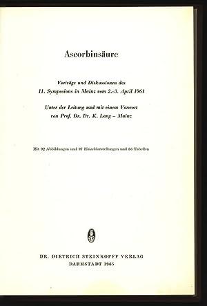 Ascorbinsäure. Vorträge und Diskussionen des 11. Symposions in Mainz vom 2.-3. April 1964...