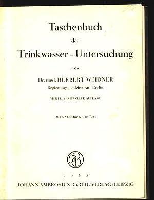 Taschenbuch der Trinkwasser-Untersuchung.: Weidner, Herbert: