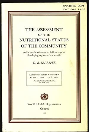 The Assessment of the Nutritional Status of the Community (with special reference to field surveys ...