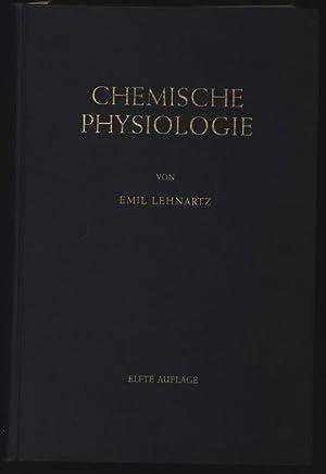 Einführung in die chemische Physiologie.: Lehnartz, Emil: