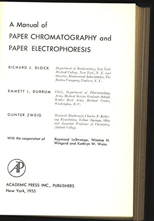 A Manual of Paper Chromatography and Paper: Block, Richard J.,