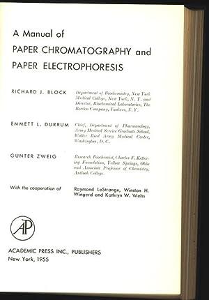 A Manual of Paper Chromatography and Paper Electrophoresis.: Block, Richard J., Emmett L. Durrum ...