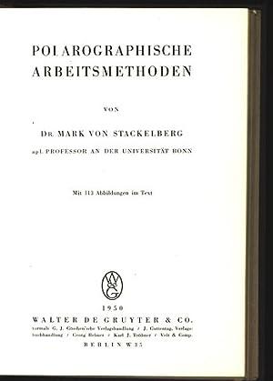Polarographische Arbeitsmethoden.: Stackelberg, Mark von: