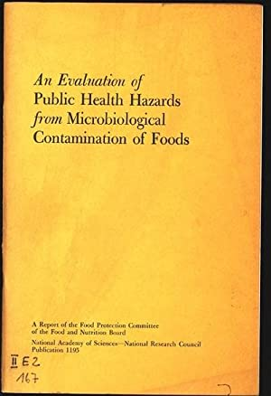 An Evaluation of Public Health Hazards from Microbiological Contamination of Foods. Food Protecti...