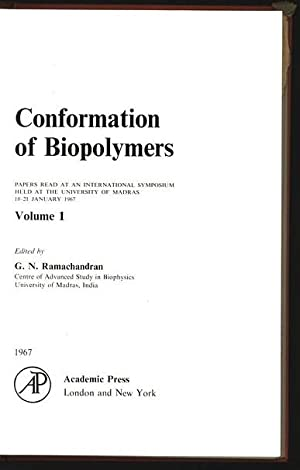 Conformation of Biopolymers. Papers read at an International Symposium held at the University of ...